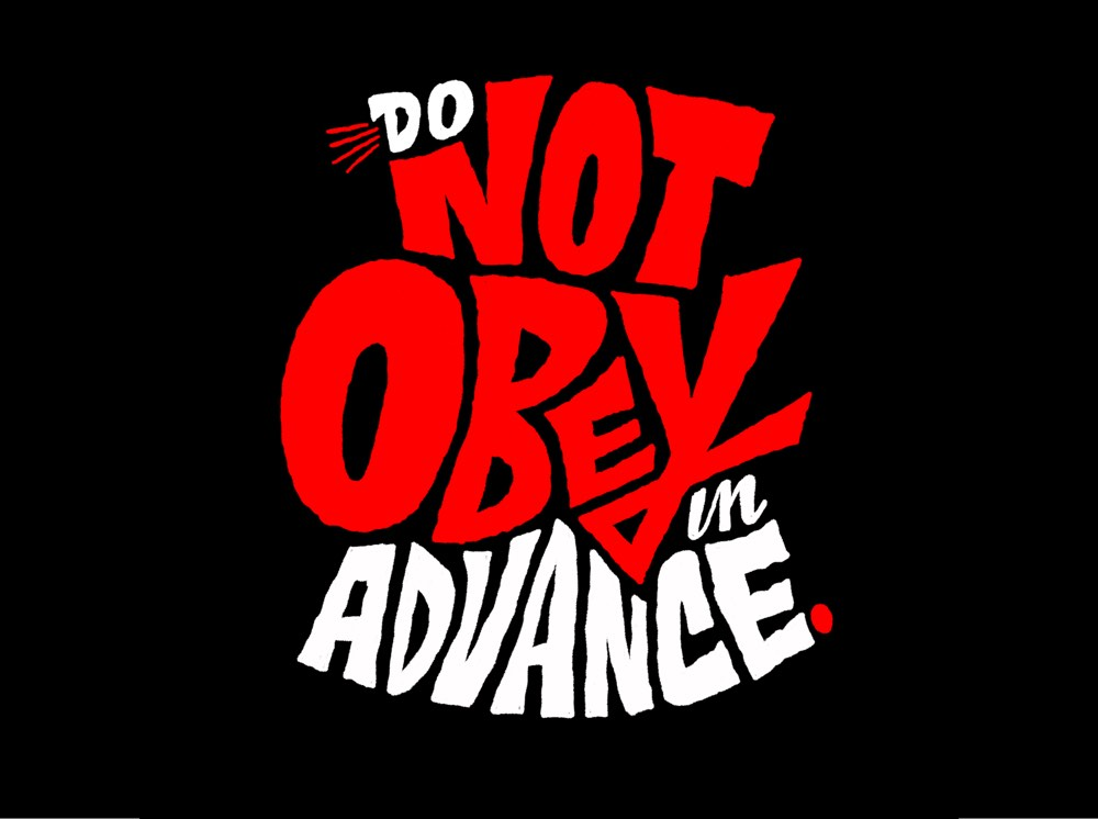 Do Not Obey In Advance