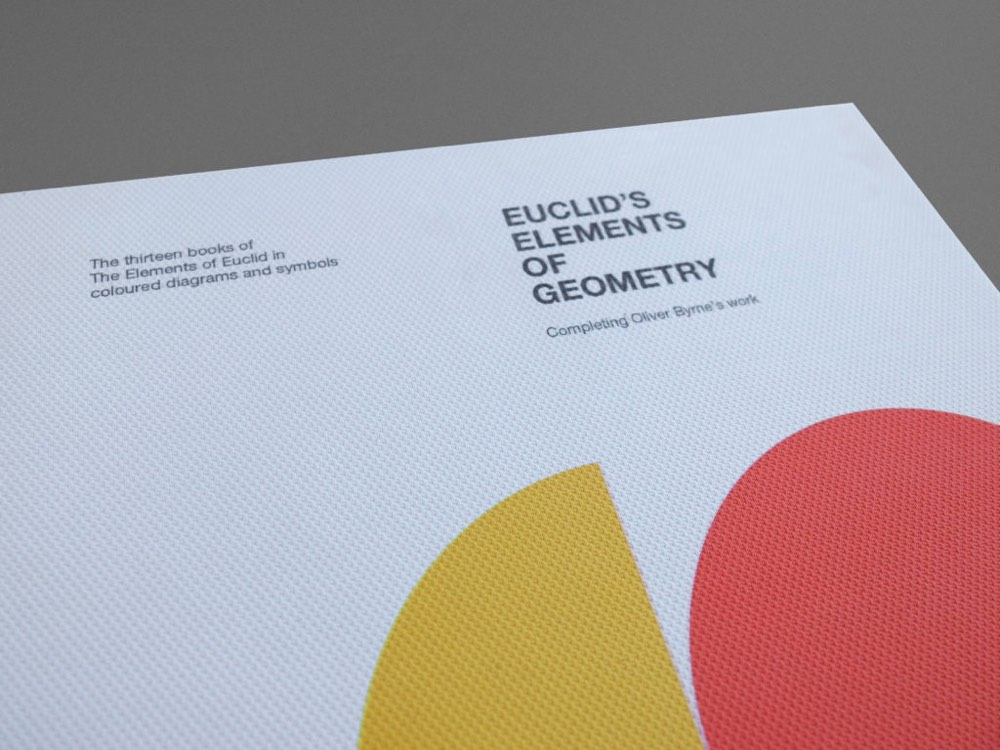 Euclid S Elements Of Geometry Done In A Modernist Swiss Style