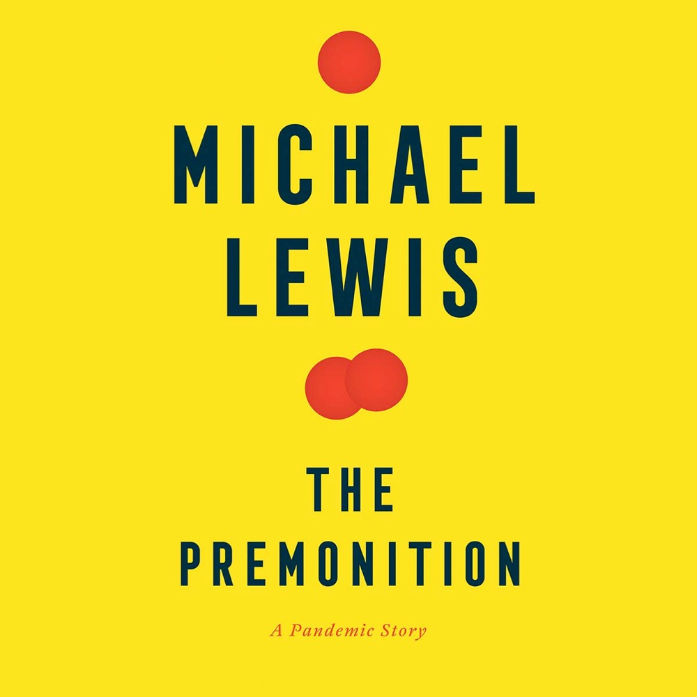 Michael Lewis's New Book About the Pandemic (and Who Should Have Been in Charge)