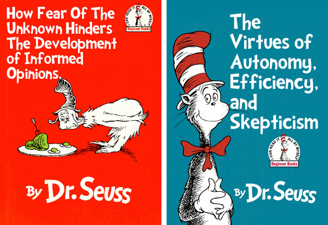 If Dr Seuss Books Were Titled According To Their Subtexts