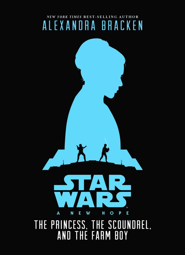 star wars the princess the scoundrel and the farm boy